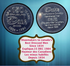 1984 Token 150 years of Dack Shoes 1834-Shoemakers to Canada's