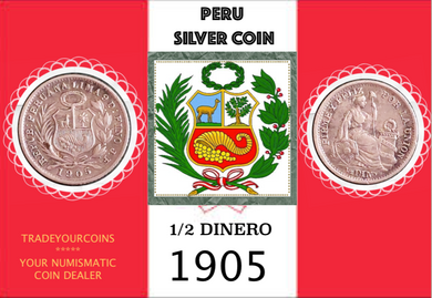 1905 Peru 1/2 Dinero, Silver Coin Lot:285 - Trade your coins
