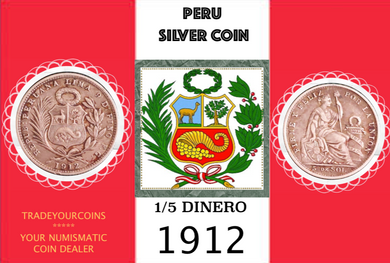 1912 Peru 1/5 Sol, Silver Coin Lot:301 - Trade your coins