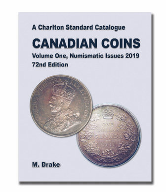 2019 CANADIAN COINS VOLUME ONE, NUMISMATIC ISSUES ,72ND EDITION