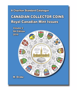 2019 CANADIAN COLLECTOR COINS VOLUME TWO, 9TH EDITION