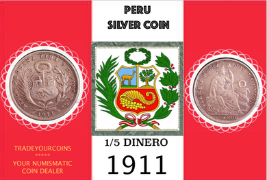 1911 Peru 1/5 Sol, Silver Coin Lot:300 - Trade your coins