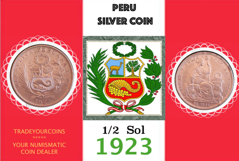1923 Peru 1/2 Sol, Silver Coin Lot:303 - Trade your coins