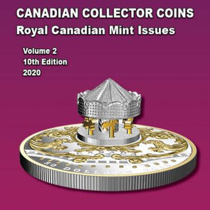 2020 CANADIAN COLLECTOR COINS VOLUME TWO, 10TH EDITION