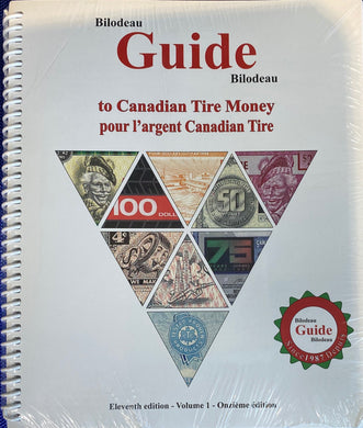 Guide Bilodeau to Canadian Tire Money Volume 1- 11 th Edition