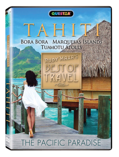 Tahiti: Best of Travel