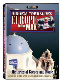 Mysteries of Greece & Rome-Europe to the Max: Hidden Treasures