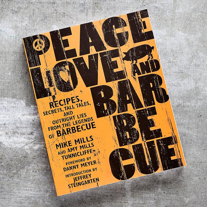 Peace, Love, and Barbecue <br />– Autographed Book