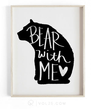 Bear With Me Brush Script | Textured Cotton Canvas Art Print | VOL25