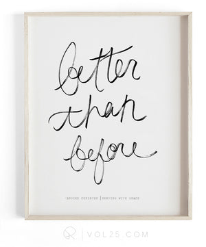Better Than Before | Textured Cotton Canvas Art Print available in large scale sizes
