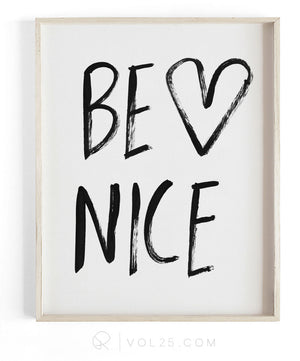 Be Nice Brush Script | Textured Cotton Canvas Art Print | VOL25