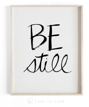 Be Still Brush Script | Textured Cotton Canvas Art Print | VOL25