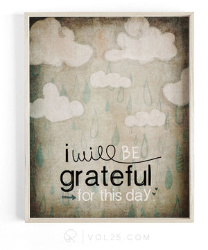 I Will Be Grateful For This Day | Textured Cotton Canvas Art Print | VOL25