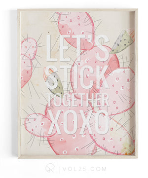 Let's Stick Together | Textured Cotton Canvas Art Print | VOL25