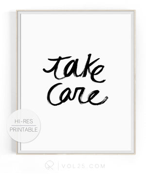 Take Care | High quality Large scale printable art