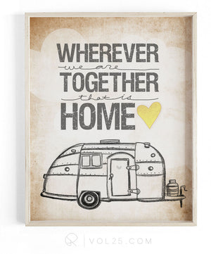 Wherever We Are Together Series | Airstream Trailer | Textured Cotton Canvas Art Print | VOL25