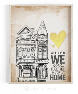 Wherever We Are Together Series | Victorian House | Textured Cotton Canvas Art Print in 4 Sizes | VOL25