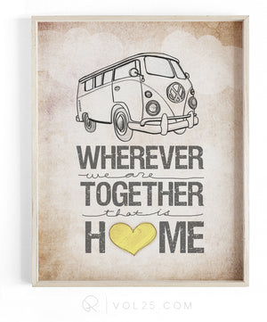 Wherever We Are Together Series | VW Bus | Textured Cotton Canvas Art Print in 4 Sizes | VOL25