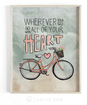 Wherever You Go, Go With All Your Heart | Textured Cotton Canvas Art Print in 4 Sizes | VOL25
