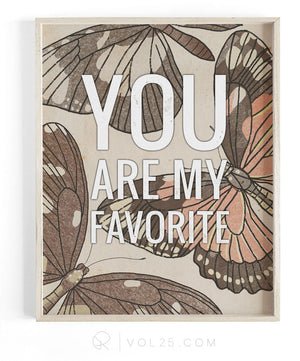 You Are My Favorite | Textured Cotton Canvas Art Print in 4 Sizes | VOL25