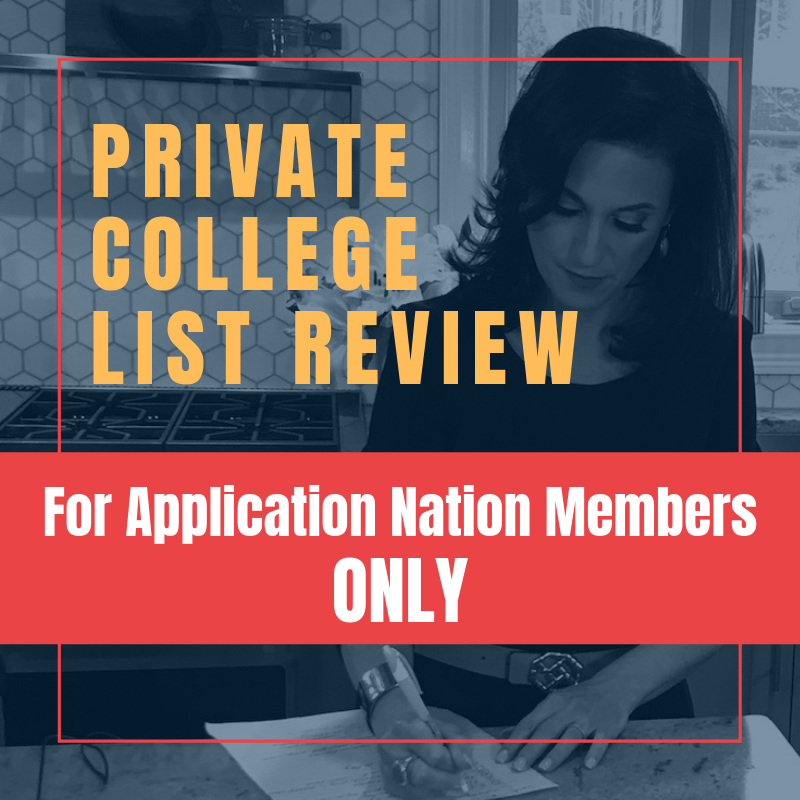 Private College List Review (Application Nation Members ONLY)