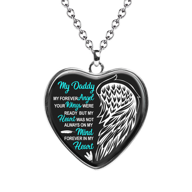 My Daddy My Forever Angel - Tribute Heart Necklace  - MNH204