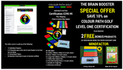 THE BRAIN BOSTER SPECIAL OFFER COLOUR PATH GOLF ONLINE LEVEL ONE CERTIFICATION PROGRAM