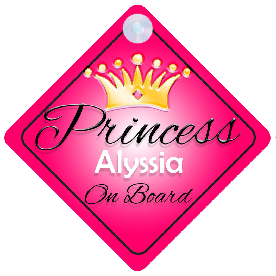 Princess 001 Alyssia Baby on Board / Child on Board / Princess on Board Sign