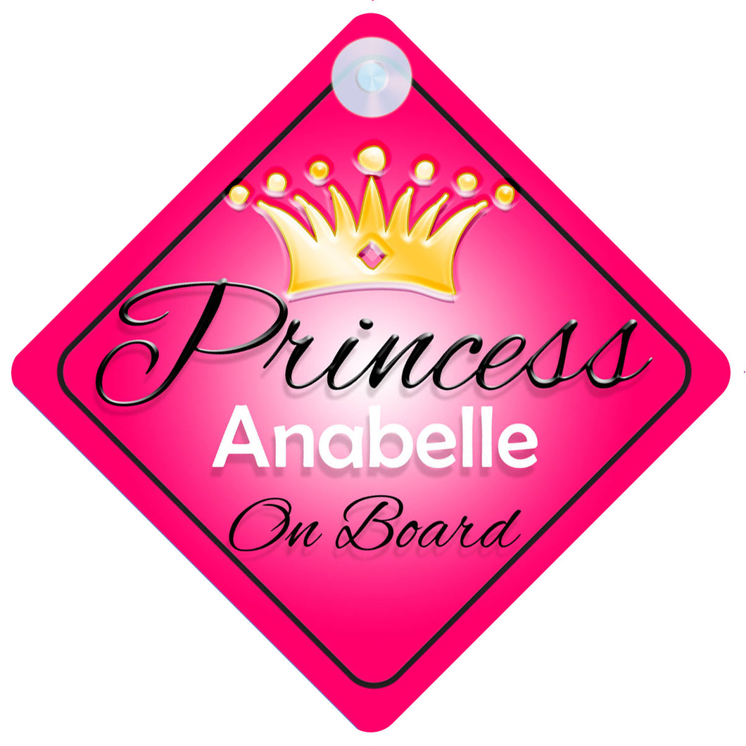 Princess 001 Anabelle Baby on Board / Child on Board / Princess on Board Sign