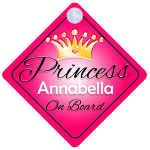Princess 001 Annabella Baby on Board / Child on Board / Princess on Board Sign