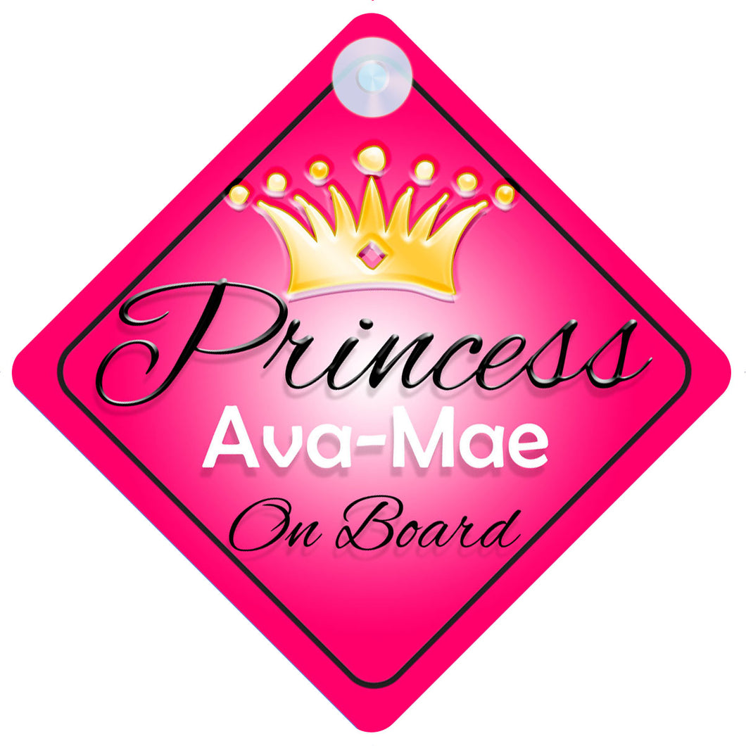 Princess 001 Ava-Mae Baby on Board / Child on Board / Princess on Board Sign
