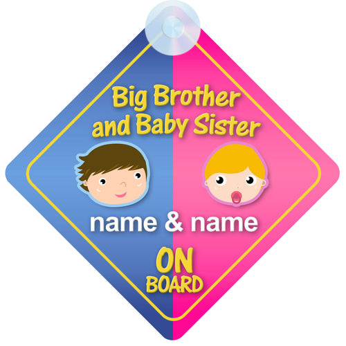 Big Brother & Baby Sister Personalised Child on Board Sign