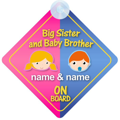 Big Sister & Baby Brother Personalised Child on Board Sign