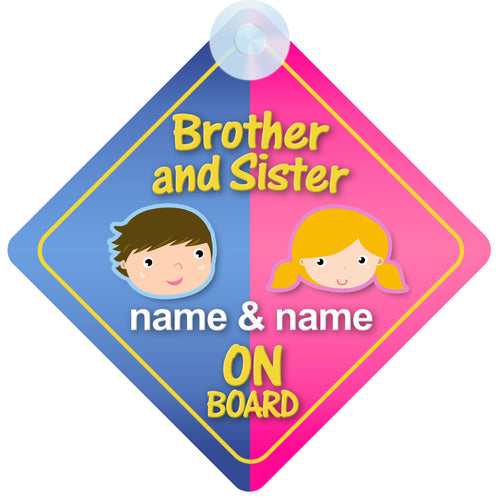 Brother & Sister Personalised Child on Board Sign