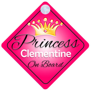 Princess 001 Clementine Baby on Board / Child on Board / Princess on Board Sign