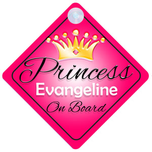 Princess 001 Evangeline Baby on Board / Child on Board / Princess on Board Sign
