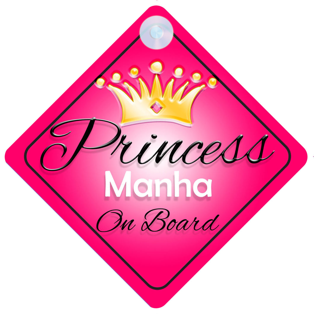 Princess 001 Manha Baby on Board / Child on Board / Princess on Board Sign