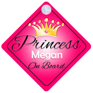 Princess 001 Megan Baby on Board / Child on Board / Princess on Board Sign