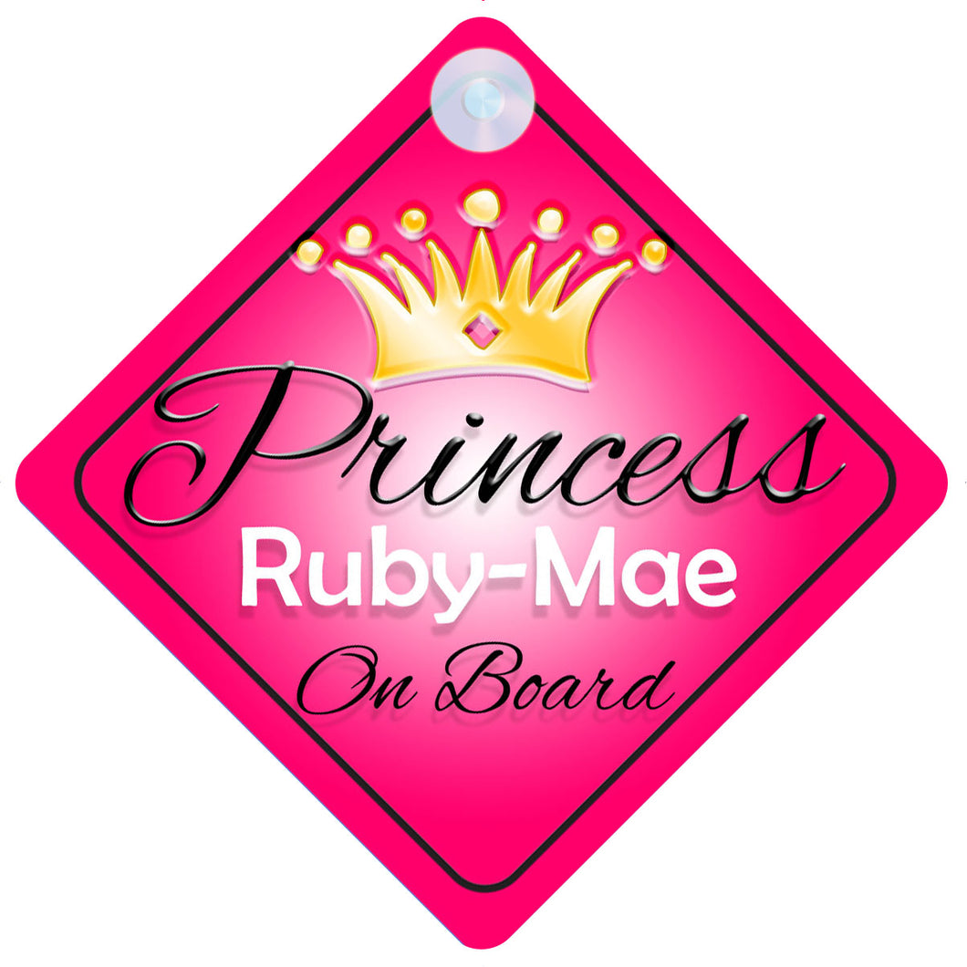 Princess 001 Ruby-Mae Baby on Board / Child on Board / Princess on Board Sign