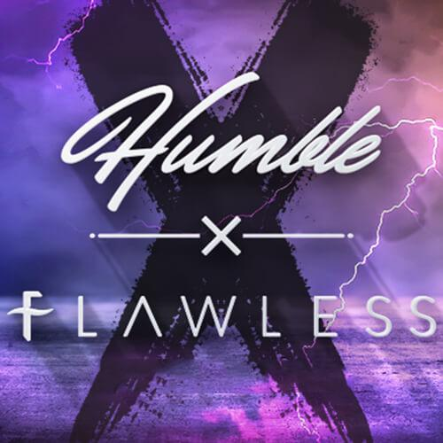 Humble x Flawless Collaboration