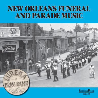 VINTAGE VINYL - EUREKA BRASS BAND - New Orleans Funeral & Parade Music