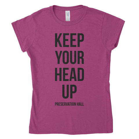 Keep Your Head Up Women's Tee - Heliconia Pink