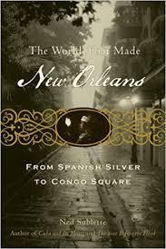 The World That Made New Orleans (Paperback Book)