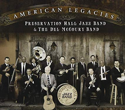 American Legacies - Preservation Hall Jazz Band & The Del McCoury Band