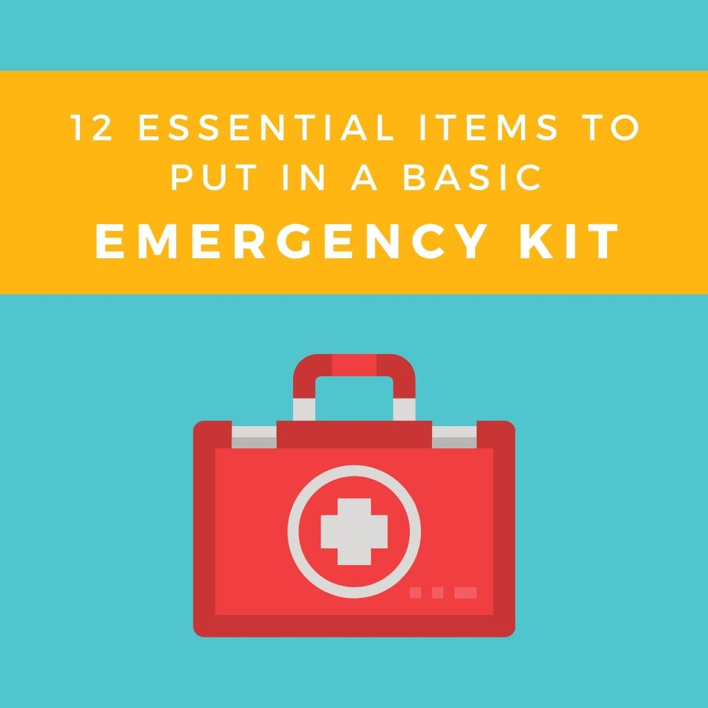 12 Essential Items To Put In A Basic Emergency Kit