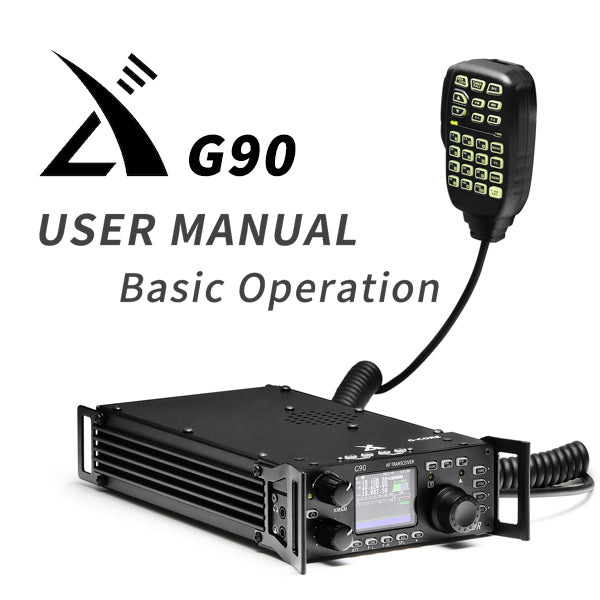 Xiegu G90 User Manual and Basic Operation (Updated: 2020 April)