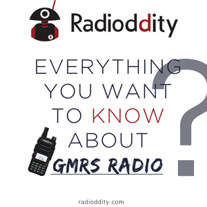 Everything You Want to Know about GMRS Radio