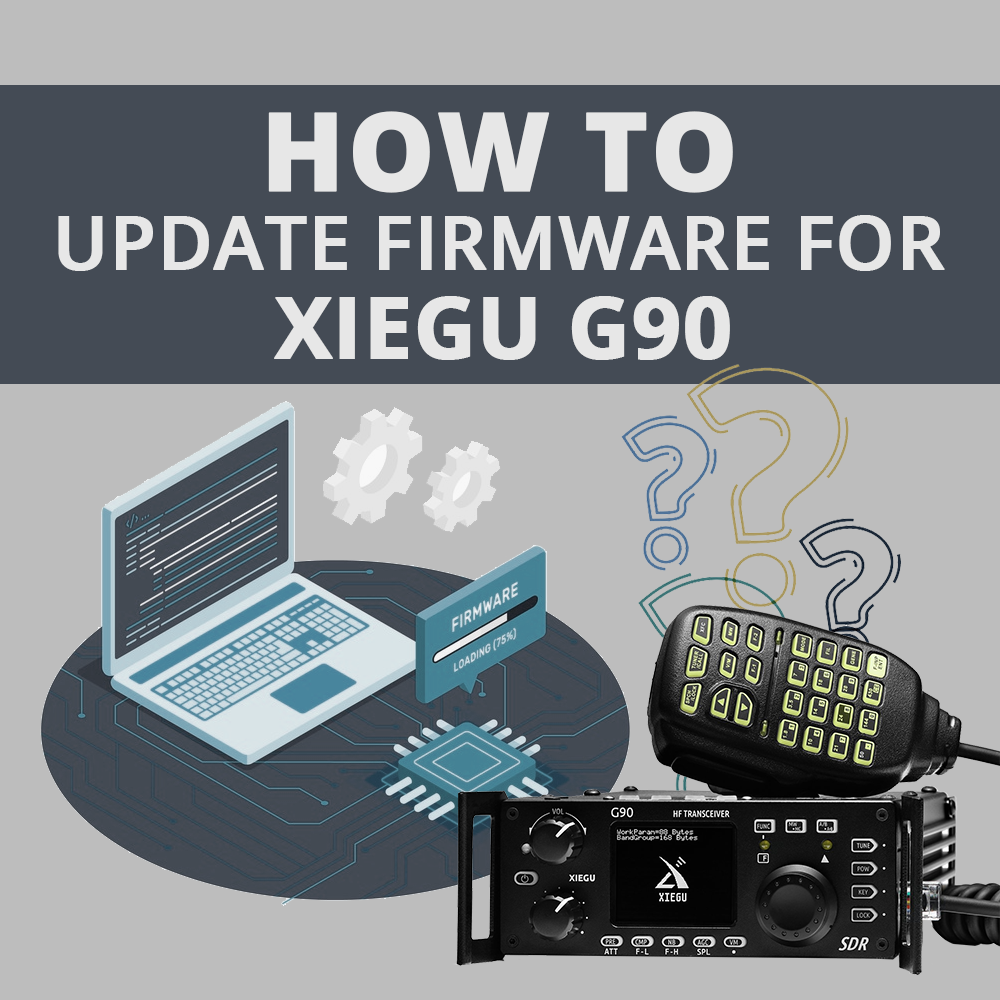 How to Update Xiegu G90 Firmware? | 2020 Latest Guidance