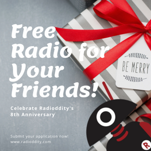 Free Radio for Your Friend! - Radioddity 8th Anniversary