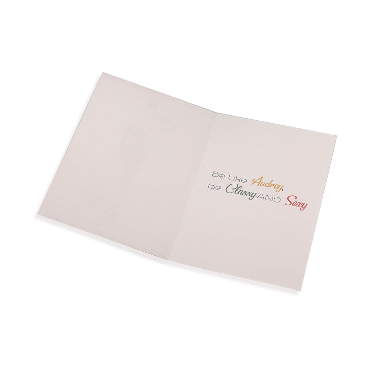 All Occasion Greeting Card - Be like Audrey - Be Classy and Sexy - Utopiat